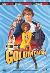 Austin Powers 3, Goldmember