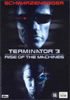 Terminator 3, Rise of the Machines